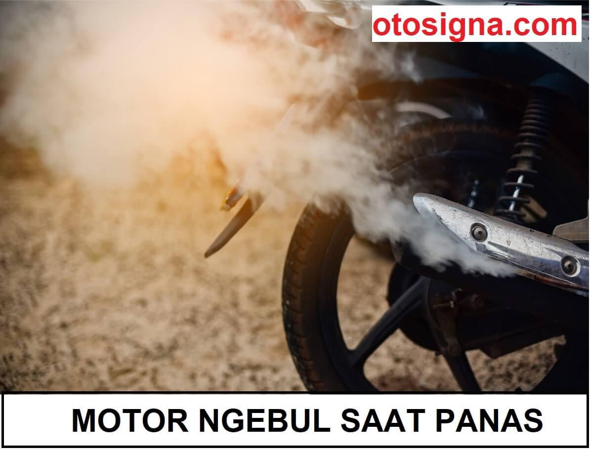 motor ngebul saat panas