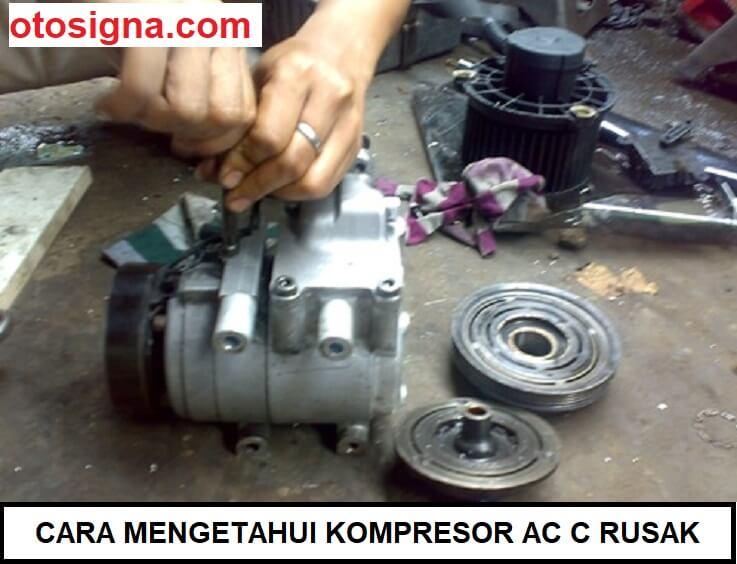 cara mengetahui kompresor ac rusak