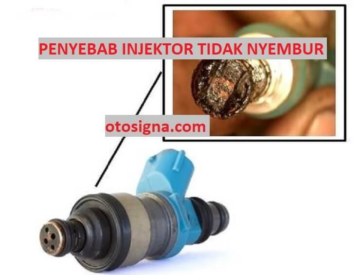penyebab injektor tidak nyembur